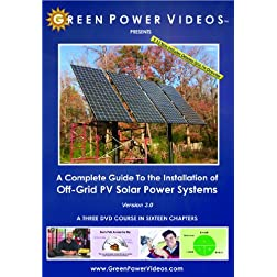 A Complete Guide to the Installation of Off-Grid PV Solar Power Systems