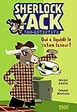 echange, troc Michel Amelin, Colonel Moutarde - Sherlock Yack Zoo-détective, Tome 7 : Qui a liquidé le raton laveur ?