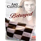 Betrayed (Five Star Expressions) ~ Amy Clipston