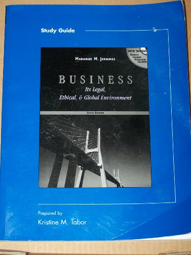 Business Its Legal Ethical and Global Environment, Study Guide