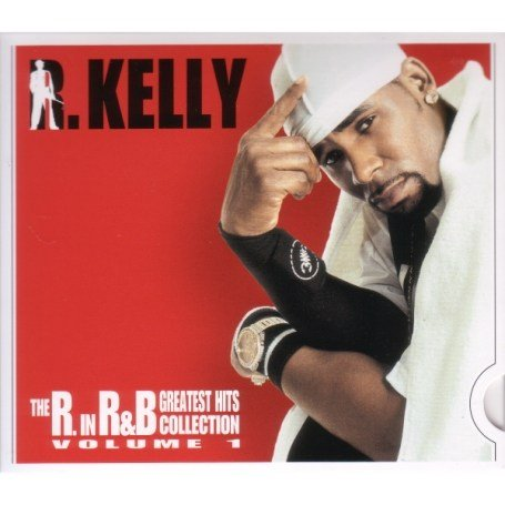 R Kelly - The R in R&B-Greatest Hits/Dbs - Zortam Music