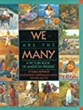 We Are the Many: A Picture Book of American Indians (0060011394) by Rappaport, Doreen