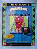 The Ultimate Human Body Block Book: Discover What's Inside Your Body