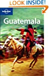Lonely Planet Guatemala 3rd Ed.: 3rd...