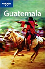 Lonely Planet Guatemala by Lonely Planet