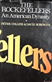 The Rockefellers: An American Dynasty (0030083710) by Peter Collier