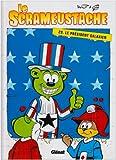 """Afficher """"Le Scrameustache n° 29 Le Président galaxien"""""""