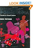 Designing Pornotopia: Travels in Visual Culture