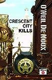 Crescent City Kills (LaStanza New Orleans Police Novels)