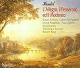 Handel: L\'Allegro, il Penseroso, ed il Moderato