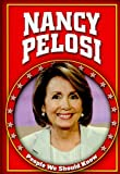 img - for Nancy Pelosi (People We Should Know) book / textbook / text book