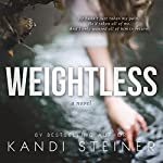 Weightless | Kandi Steiner