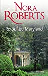 Le Destin des Mackade, tomes 1 et 2 par Roberts