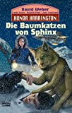 Honor Harrington 10. Die Baumkatzen von Sphinx. Science Fiction,  Band 23247 (340423247X) by Linda Evans