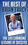The Best of Brian Tracy: Life Changin...