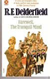 Farewell The Tranquil Mind (0340027878) by R. F. Delderfield