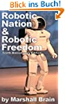 Robotic Nation and Robotic Freedom -...