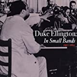 echange, troc Duke Ellington - The Small Bands 1937-1941