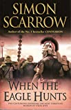 Scarrow Simon When the Eagle Hunts