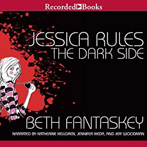 Jessica Rules the Dark Side Audiobook