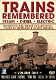 echange, troc Trains Remembered - Vol.1 - A4s, Class 78 Electrics And Many More