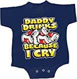 Funny Romper Daddy Drinks Because I Cry Baby Creeper, Navy, 6 Months