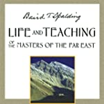 Life and Teaching of the Masters of t...