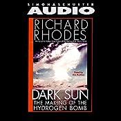 Dark Sun: The Making of the Hydrogen Bomb | [Richard Rhodes]
