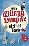 Tim Collins The Wimpy Vampire Strikes Back (Diary of a Wimpy Vampire)