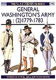 General Washington's Army (2): 1779-83 (Men-at-Arms)