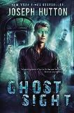 Ghostsight: A Malcom Chance Dark Fantasy Thriller (Malcolm Chance Book 1) (English Edition)