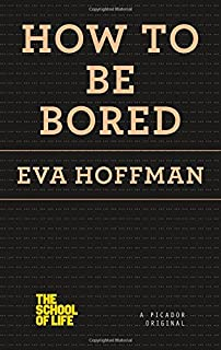 Book Cover: How to Be Bored