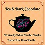 Tea and Dark Chocolate | Debbie Manber Kupfer