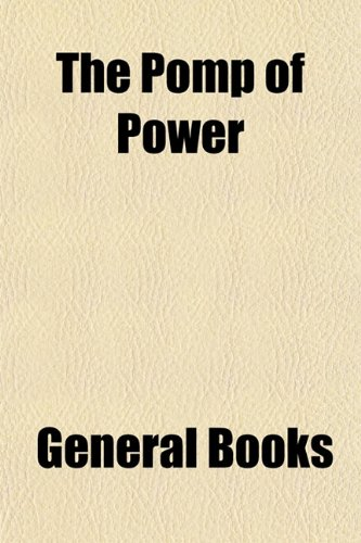 The Pomp of Power, Buch