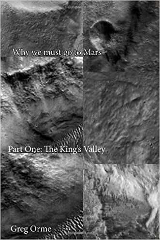 Why we must go to Mars: The King's Valley