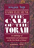 img - for The Call of the Torah: An Anthology of Interpretation and Commentary on the Five Books of Moses - Vol. 4 BAMIDBAR book / textbook / text book