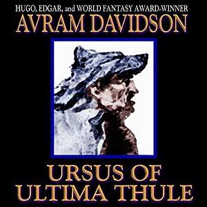 Ursus of Ultima Thule | [Avram Davidson]