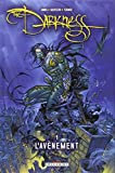 The Darkness, Tome 1: L'avènement (275601429X) by Silvestri, Marc