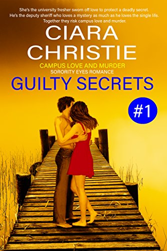Guilty Secrets by Ciara Christie