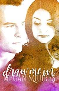 Draw Me In by Megan Squires ebook deal
