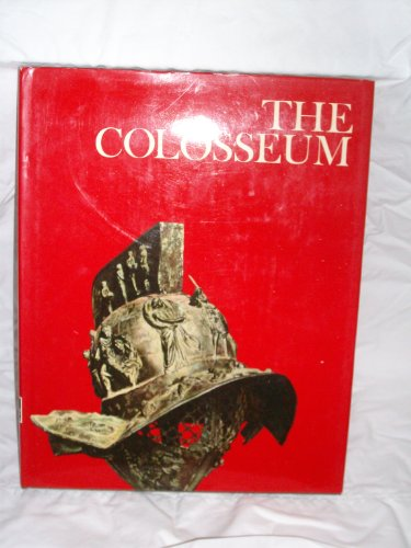 The Colosseum, by Peter Quennell and the editors of the Newsweek Book. Wonders of Man, Peter. Quennell