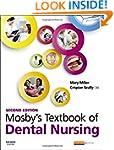 Mosby's Textbook of Dental Nursing, 2e