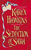 The Seduction of Sara (0380815265) by Hawkins, Karen