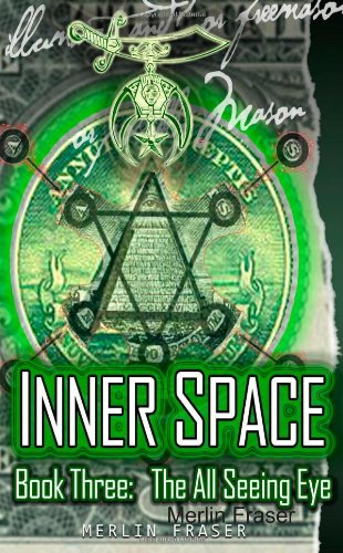 Inner Space Book Three. The All Seeing Eye.