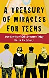 Treasury of Miracles for Teens, A***