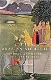 The Arabian Nights II: Sindbad and Other Popular Stories