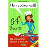 HOY COCINO YO!!! – 64 recetas para ensaladas deliciosas y nutritivas – Volumen 2