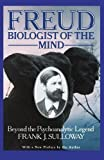 img - for Freud, Biologist of the Mind: Beyond the Psychoanalytic Legend Reprint edition by Sulloway, Frank (1992) Paperback book / textbook / text book