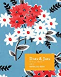 img - for Dots & Jots: Notecard Book by Denyse Schmidt (2007-07-26) book / textbook / text book