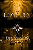 The Lions Den: Knights of the Darkness Chronicles (Volume 5)